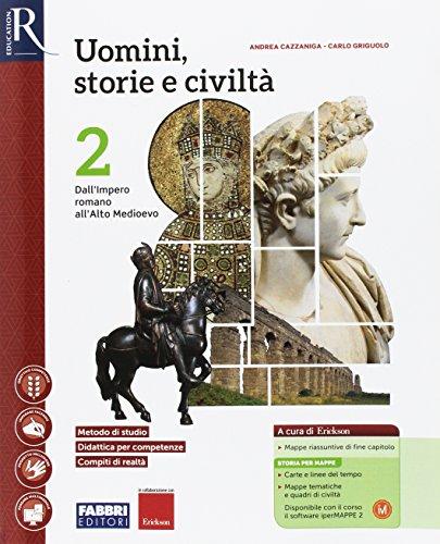Uomini, storie e civiltà. Per le Scuole superiori. Con e-book. Con 2 espansioni online. Con Libro: Saperi di base (Vol. 2)
