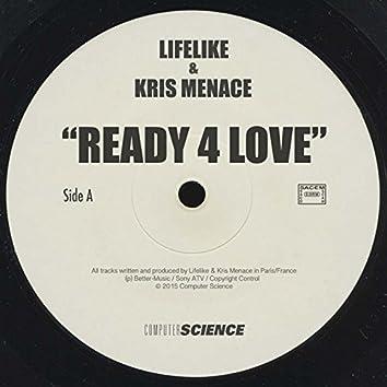 Ready 4 Love - Single