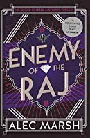 Enemy of the Raj: The new Drabble and Harris thriller from the author of Rule Britannia
