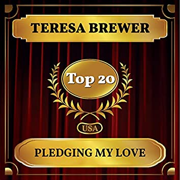 Pledging My Love (Billboard Hot 100 - No 17)