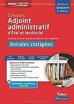 Concours Adjoint administratif - Catégorie C - Annales corrigées État et territorial - Concours 2017-2018 de Pierre Lefaure