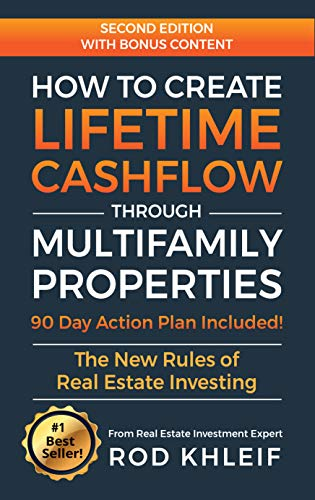 Real Estate Investing Books! - How to Create Lifetime CashFlow Through Multifamily Properties: The New Rules of Real Estate Investing