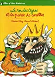 Le roi des Ogres et la purée de carottes