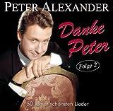 Songtexte von Peter Alexander - Danke Peter - Folge 2 - 50 seiner schönsten Lieder