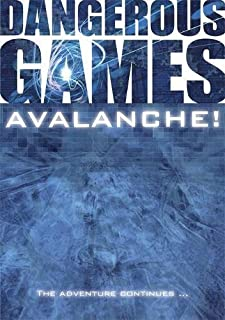 Dangerous Games: Avalanche!
