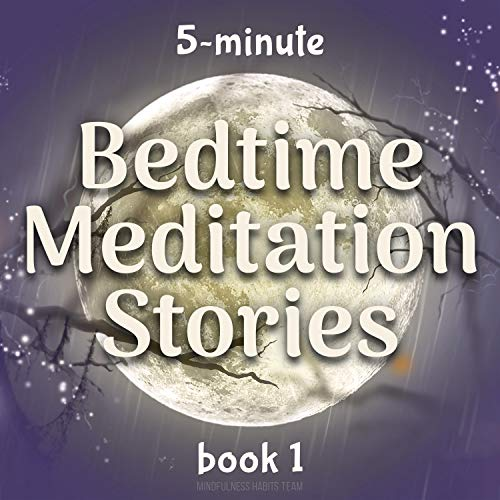 Couverture de 5-Minute Bedtime Meditation Stories: Book 1