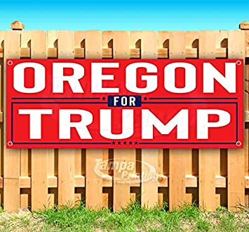 Oregon for Trump 13 oz Banner Heavy-Duty Vinyl Single-Sided with Metal Grommets