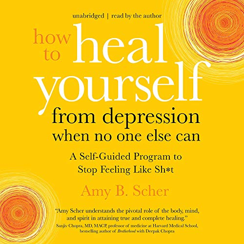 How to Heal Yourself from Depression When No One Else Can cover art