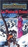 Piedra de cristal, la - el Valle del viento helado 1 (Reinos Olvidados)