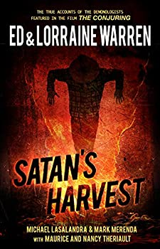 Satan s Harvest  Ed & Lorraine Warren Book 6