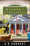 Image of Murder at the Courthouse: A Hidden Springs Mystery (The Hidden Springs Mysteries)