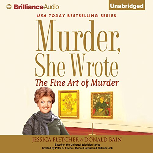 Murder, She Wrote: The Fine Art of Murder audiobook cover art