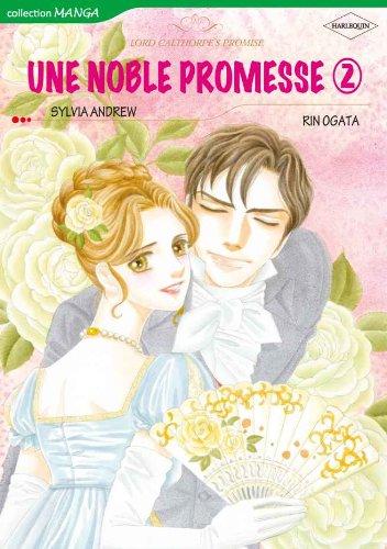 Une Noble Promesse II - Harlequin Comics en français - (Harlequin Manga)