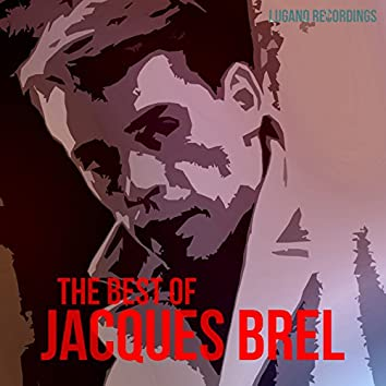 Jacques Brel - The Best Of