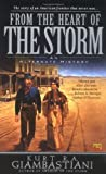 From the Heart of the Storm by Giambastiani, Kurt R. A. [01 January 2004]