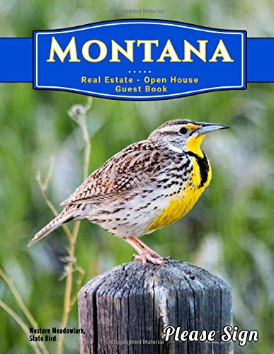 Montana Real Estate Open House Guest Book: Spaces for guests' names, phone numbers, email addresses and Real Estate Professional's notes.
