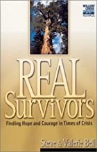 Real Survivors: Finding Hope and Courage in Times of Crisis (Willow Creek Resources)