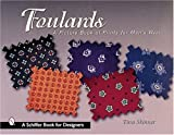 Foulards: A Picture Book of Prints for Mens Wear (Schiffer Book for Designers)
