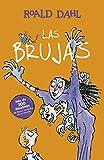 Las Brujas (Colección Alfaguara Clásicos)