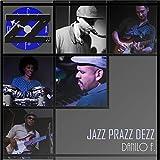 Jazz Prazz Dezz