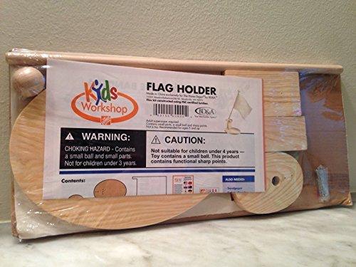 KIDS WORKSHOP - FLAG HOLDER by Home Depot