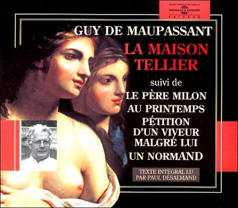 La Maison Tellier : Lu par Paul Desasmand