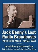 Jack Benny's Lost Radio Broadcasts Volume One: May 2 - July 27, 1932 (hardback)