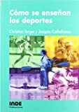 Cómo se enseñan los deportes: 025 (Pedagogía de la educación física y el deporte)