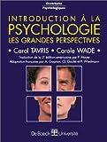 INTRODUCTION A LA PSYCHOLOGIE. Les grandes perspectives, 2ème édition