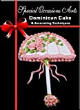 Dominican Cake and Decorating Techniques