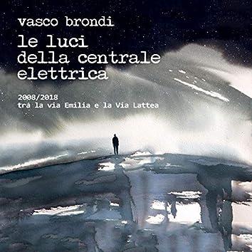 2008/2018 Tra la via Emilia e la Via Lattea