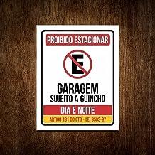 Placa Proibido Estacionar Garagem Portão Dia E Noite (27x35)