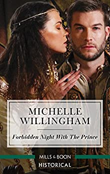 Forbidden Night With The Prince (Warriors of the Night Book 3) by [Michelle Willingham]