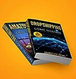 ONLINE BUSINESS Bible: Guadagnare online su Internet con Dropshipping, Amazon FBA, Shopify,...
