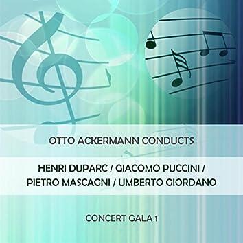 Otto Ackermann Conducts: Henri Duparc / Giacomo Puccini / Pietro Mascagni / Umberto Giordano: Concert Gala 1 (Live)