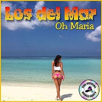 Oh Maria (feat. José Garcia)