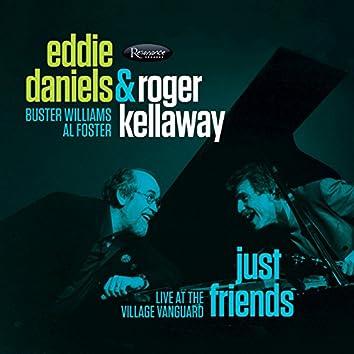 Just Friends:Live at the Village Vanguard (Live)
