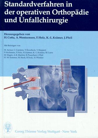 Standardverfahren in der operativen Orthopädie und Unfallchirurgie