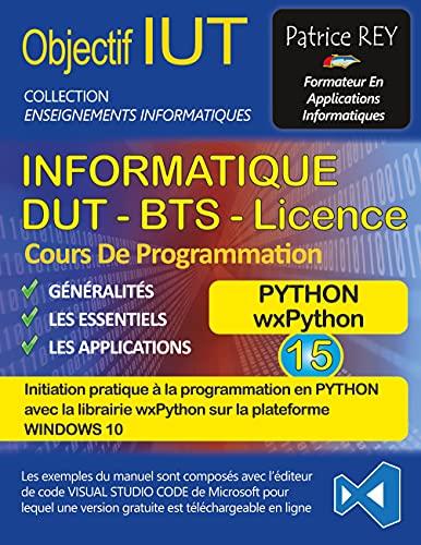 DUT informatique wxPython (tome 15): avec visual studio code
