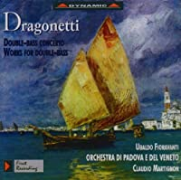 Dragonetti: Double Bass Concerto / Works for Double Bass (1996-07-09)