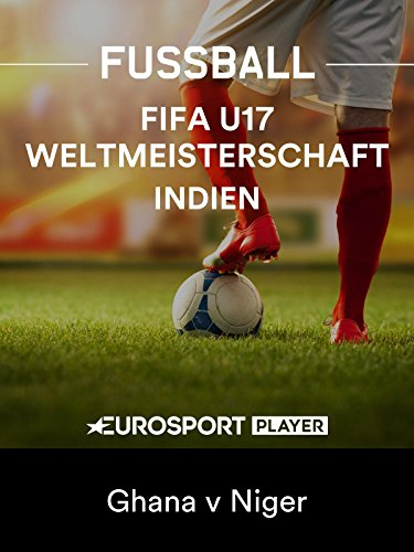Fußball: FIFA U17-Weltmeisterschaft 2017 in Indien - Achtelfinale: Ghana - Niger