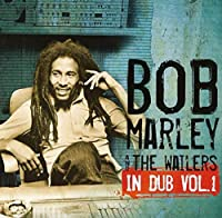 In Dub 1 by BOB & THE WAILERS MARLEY (2012-12-26)