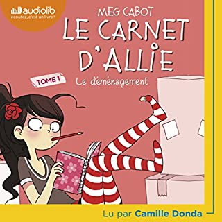 Le Déménagement     Le Carnet d'Allie 1              De :                                                                                                                                 Meg Cabot                               Lu par :                                                                                                                                 Camille Donda                      Durée : 3 h et 45 min     1 notation     Global 5,0