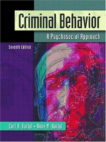 Criminal Behavior: A Psychosocial Approach (7th Edition)