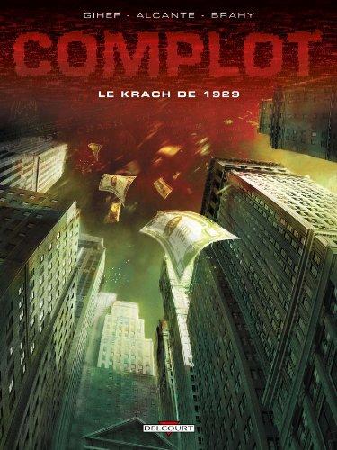 Complot T01 : Le Krach de 1929