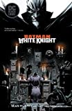 Batman - White Knight (2017-2018) (English Edition) - Format Kindle - 9781401289867 - 4,69 €