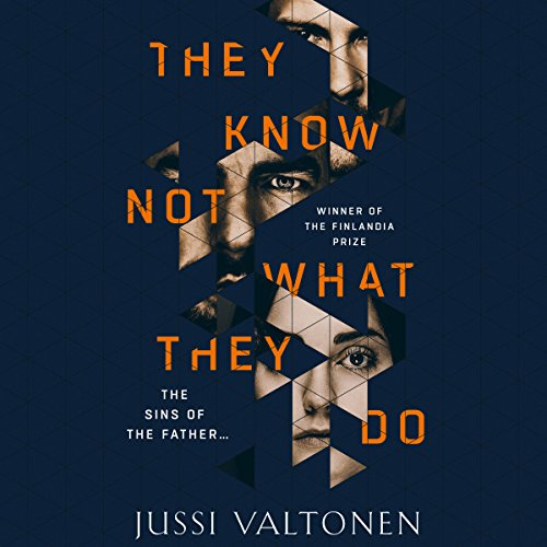 They Know Not What They Do audiobook cover art