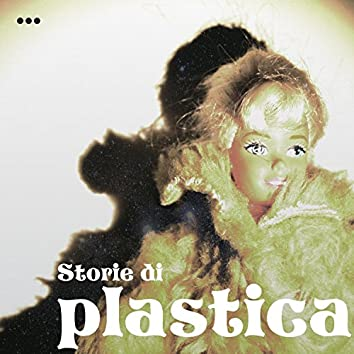 Storie Di Plastica
