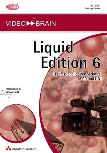 Pinnacle Liquid Edition 6: Professioneller Videoschnitt in SD und HD - 8 Stunden Video-Training auf DVD (AW Videotraining Grafik/Fotografie)