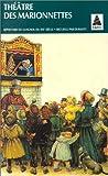 THEATRE DES MARIONNETTES. Répertoire Guignol du 19ème siècle